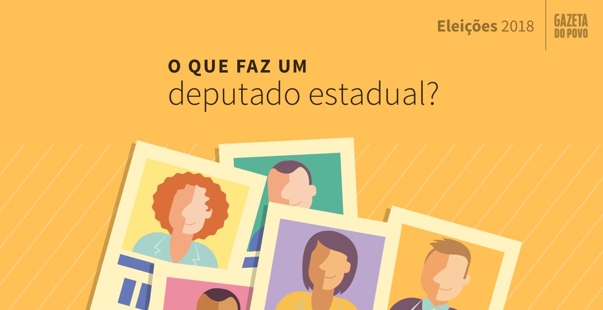 O que faz um deputado estadual? Eleições 2018 - Gazeta do Povo