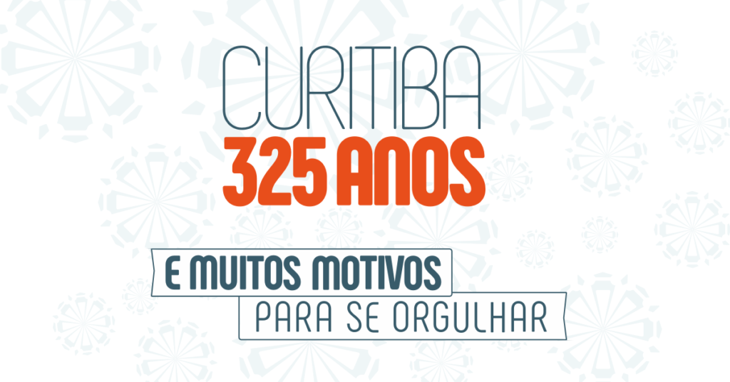 Especial Curitiba 325 Anos