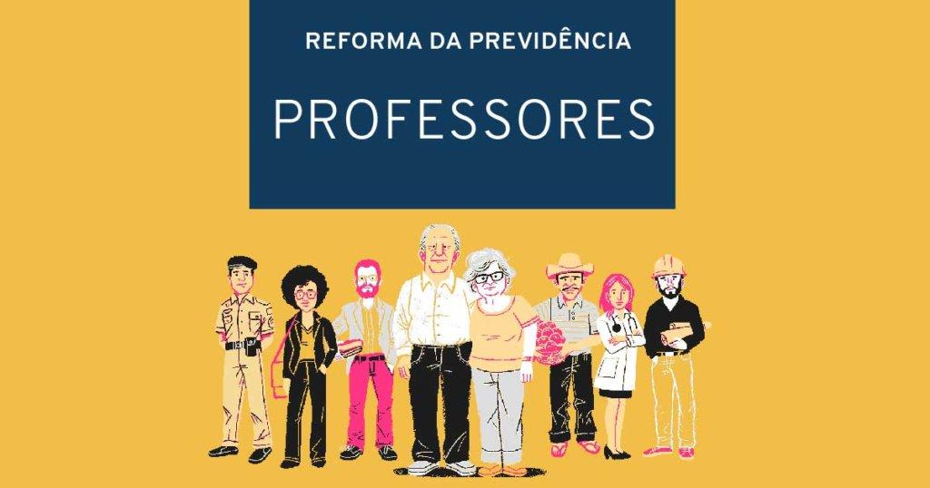 Reforma da Previdência: o que muda na aposentadoria de professores