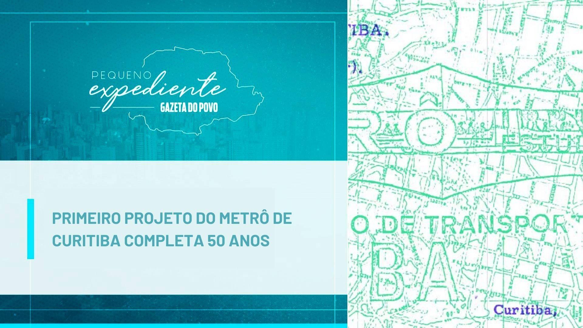 Podcast: os 50 anos do projeto de metrô de Curitiba
