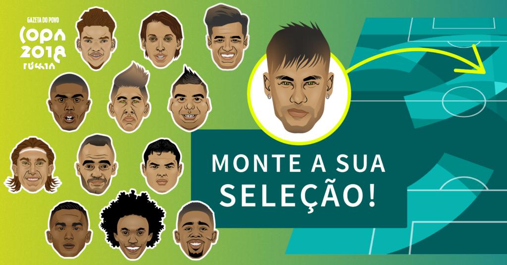 Monte a sua escalação com os convocados da Seleção Brasileira