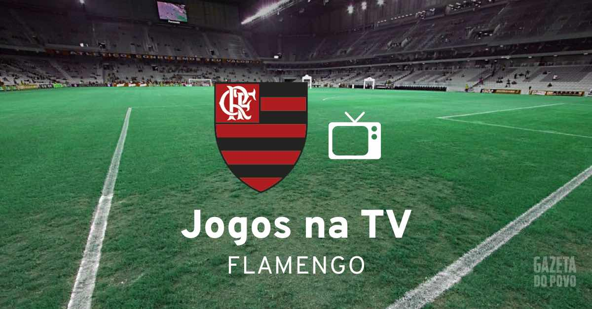 Proximos Jogos Do Flamengo Onde Assistir Ao Vivo Na Tv Futebol